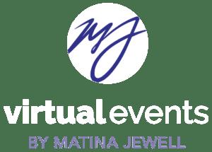Matina Jewell Virtual Events
